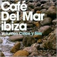 Café del Mar Ibiza, Vols. 5-6