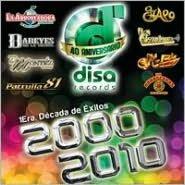 1 Era Decada De Exitos 2000 - 2010 (40 Aniversario)