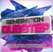Generation Dubstep