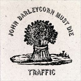 John Barleycorn Must Die [2CD Deluxe Edition]