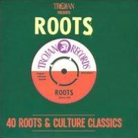 Trojan Presents: Roots - 40 Roots & Culture Classics