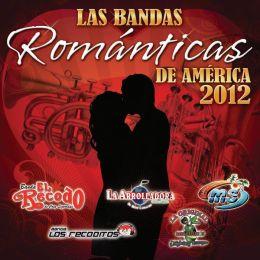 Las Bandas Románticas de América 2012