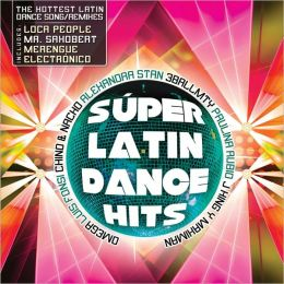 Super Latin Dance Hits