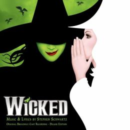 Wicked [Original Broadway Cast Recording] [Deluxe Edition]