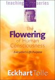 Video/DVD. Title: Eckhart Tolle: The Flowering of Human Consciousness