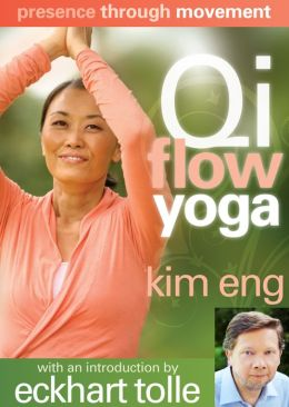 Kim Eng: Presence Through Movement - Qi Flow Yoga