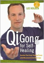 Lee Holden: Qi Gong for Self-Healing