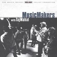 Music Makers With Taj Mahal