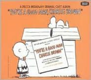 You're a Good Man, Charlie Brown [Original Off-Broadway Cast Bonus Tracks]
