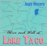 Alive and Well at Lake Taco