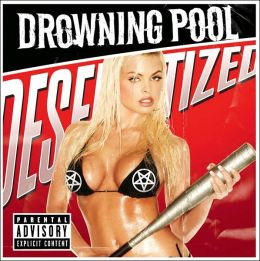 Desensitized (Drowning Pool)