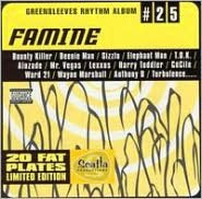 Greensleeves Rhythm Album #25: Famine