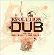 Evolution Of Dub, Vol. 1: The Origin Of The Species