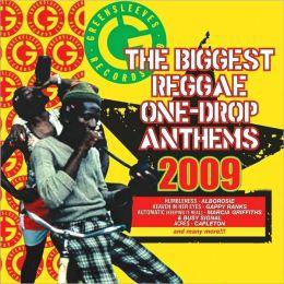The Biggest Reggae One Drop Anthems 2009