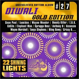 Diwali: Gold Edition: Greensleeves Rhythm Album #27