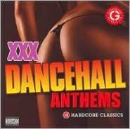 XXX Dancehall Anthems