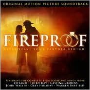 Fireproof [Original Motion Picture Soundtrack]