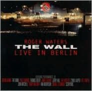 The Wall: Live in Berlin, 1990 [Remastered]