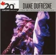 20th Century Masters - The Millennium Collection: The Best of Diane Dufresne