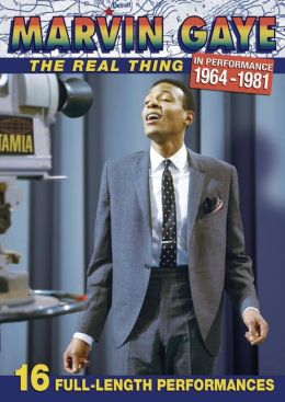 Marvin Gaye: Real Thing - In Performance 1964-1981