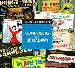 Broadway - America's Music, Composers on Broadway