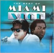 The Best of Miami Vice [Hip-O]