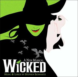 Wicked: A New Musical [Original Broadway Cast Recording]