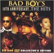 Bad Boy's 10th Anniversary... The Hits [CD & DVD] [Explicit]