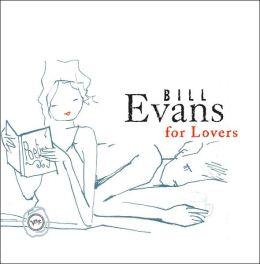 Bill Evans for Lovers