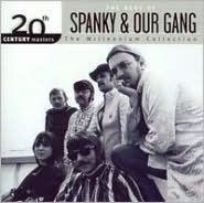 The Best of Spanky & Our Gang: 20th Century Masters the Millennium Collection