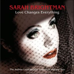 Love Changes Everything: The Andrew Lloyd Webber Collection