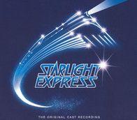 Starlight Express [Original London Cast]
