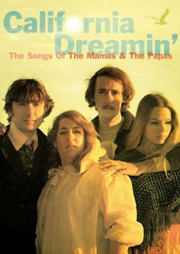 California Dreamin': The Songs of the Mamas & the Papas