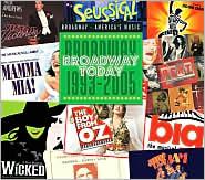 Broadway Today: Broadway, 1993-2005
