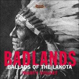 Badlands: Ballads of the Lakota