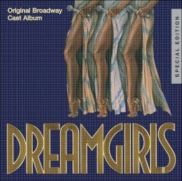 Dreamgirls [Original Broadway Cast] [Special Edition]