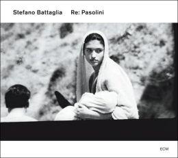 Re: Pasolini (Stefano Battaglia)