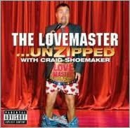 The Lovemaster... Unzipped