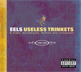 Useless Trinkets: B-Sides, Soundtracks, Rarities and Unreleased 1996-2007