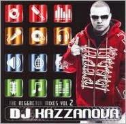 DJ Kazzanova: The Reggaeton Mixes Vol.2
