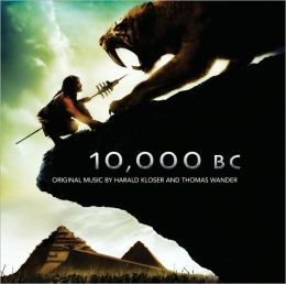 10,000 BC [Original Motion Picture Soundtrack]
