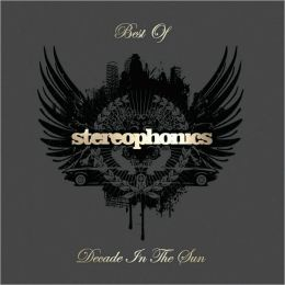 Decade in the Sun: The Best of Stereophonics [Deluxe Edition]