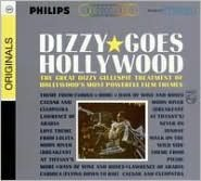 Dizzy Gillespie Goes Hollywood
