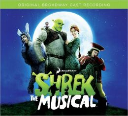 Shrek - The Musical [Original Broadway Cast Recording]