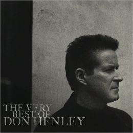 The Very Best of Don Henley [Deluxe Edition] [CD/DVD]