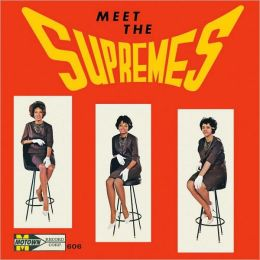 Meet the Supremes [Expanded Edition]