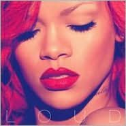Loud [Deluxe Edition]