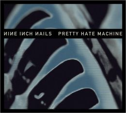 Pretty Hate Machine [2010 Remaster]
