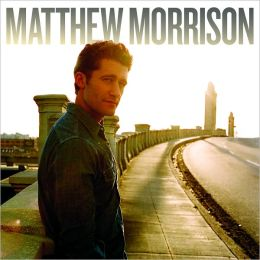 Matthew Morrison [B&N Exclusive Version]