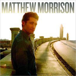 Matthew Morrison [B&N Exclusive Version]